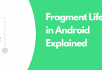 Fragment lifecycle and uses in Android