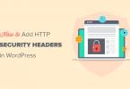Adding Secure HTTP Response Headers in WordPress