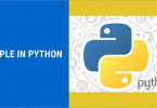 Feature, Uses and Advantages of TUPLE in Python